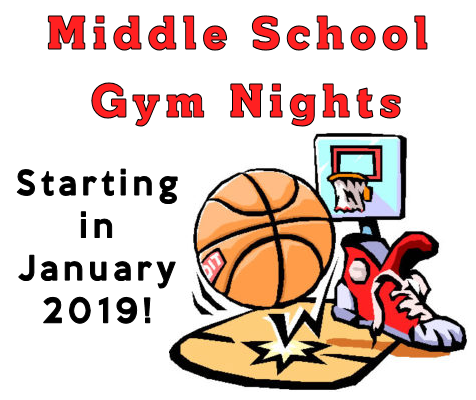 Middle School Gym Nights starting in January 2019