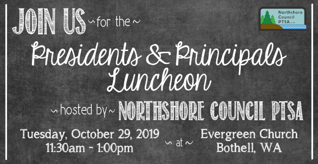 Northshore Council PTSA Presidents and Principals Luncheon, 2018