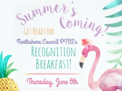 Summer's Coming! Get ready for Northshore Council PTSA's Recognition Breakfast! - Thursday, June 6th